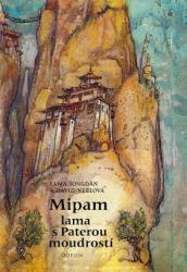 Obálka knihy Mipam : lama s Paterou moudrostí - ,