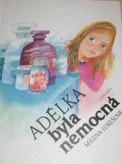 Obálka knihy Adélka byla nemocná - ,