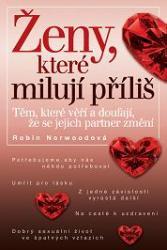 Obálka knihy Ženy, které příliš milují - ,