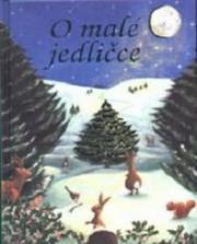 Obálka knihy O malé jedličce - ,