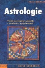 Obálka knihy Astrologie : využití astrologické symboliky v poradenství a psychoterapii - ,