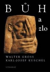 Obálka knihy Bůh a zlo - Vyšehrad, 2005