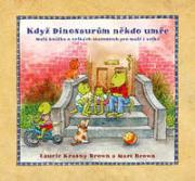 Obálka knihy Když Dinosaurům někdo umře  - , 2010
