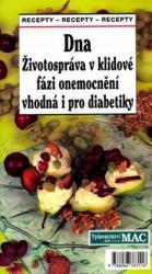 Obálka knihy Dna: životospráva v klidové fázi onemocnění vhodná i pro diabetiky - Sdružení MAC, 2005