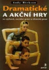 Obálka knihy Dramatické a akční hry  - Portál, 2000