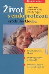 Obálka knihy Život s endoprotézou kyčelního kloubu - Grada, 2005