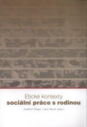 Obálka knihy Etické kontexty sociální práce s rodinou - Albert, 2008