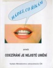 Obálka knihy Hádej, co říkám aneb odezírání je nejisté umění - Ministerstvo zdravotnictví ČR, 1998
