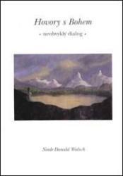 Obálka knihy Hovory s Bohem : neobvyklý dialog - ,