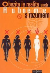 Obálka knihy Obezita je realita aneb hubneme s rozumem - Radioservis ve spolupráci s Českým rozhlasem, 2002