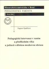 Obálka knihy Pedagogická intervence v raném a předškolním věku u jedinců s dětskou mozkovou obrnou - ,