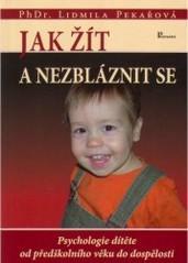 Obálka knihy Jak žít a nezbláznit se - ,