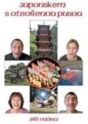 Obálka knihy Japonskem s otevřenou pusou - ,