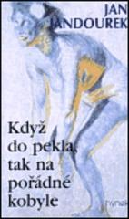 Obálka knihy Když do pekla, tak na pořádné kobyle - Hynek, 2000