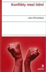 Obálka knihy Konflikty mezi lidmi - Portál, 2002