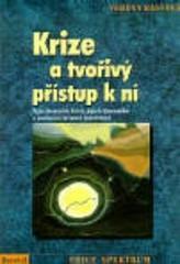 Obálka knihy Krize a tvořivý přístup k ní  - Portál, 2000