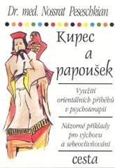 Obálka knihy Kupec a papoušek : využití orientálních přiběhů v psychoterapii  - ,
