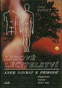 Obálka knihy Lidové léčitelství aneb návrat k přírodě - Tisk Servis, 1991