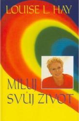 Obálka knihy Miluj svůj život - Pragma, 2003