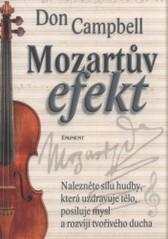 Obálka knihy Mozartův efekt : nalezněte sílu hudby, která uzdravuje tělo, posiluje mysl a rozvíjí tvořivého ducha  - ,