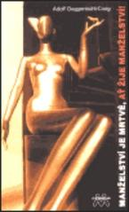 Obálka knihy Manželství je mrtvé, ať žije manželství!  - Gemini 99, 2001