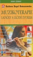 Obálka knihy Muzikoterapie : ladičky a léčení zvukem - Alpress, 2005
