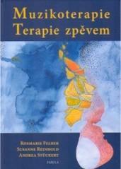 Obálka knihy Muzikoterapie : terapie zpěvem - Fabula, 2005