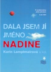 Obálka knihy Dala jsem jí jméno Nadine - ,