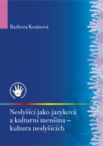 Obálka knihy Neslyšící jako jazyková a kulturní menšina - ,
