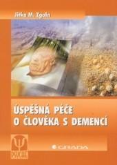 Obálka knihy Úspěšná péče o člověka s demencí - Grada, 2003