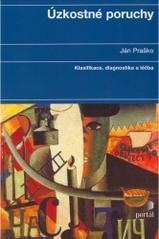 Obálka knihy Úzkostné poruchy : klasifikace, diagnostika a léčba - Portál, 2005