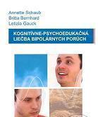 Obálka knihy Kognitívne-psychoedukačná liečba bipolárnych porúch : terapeutický manuál  - Vydavateľstvo-F , 2005