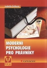 Obálka knihy Moderní psychologie pro právníky : domácí násilí, stalking, predikce násilí - Grada, 2008