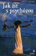 Obálka knihy Jak žít s psychózou - ,