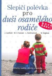 Obálka knihy Slepičí polévka pro duši osamělého rodiče - Práh, 2007