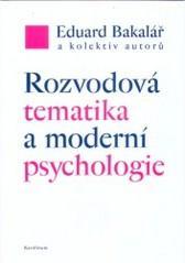 Obálka knihy Rozvodová tematika a moderní psychologie - Karolinum, 2006