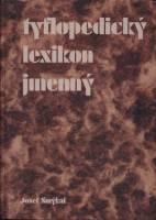 Obálka knihy Tyflopedický lexikon jmenný - Technické muzeum, 2006