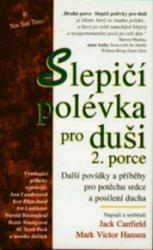 Obálka knihy Slepičí polévka pro duši 2. porce  - ,