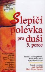 Obálka knihy Slepičí polévka pro duši 5. porce  - ,