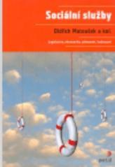 Obálka knihy Sociální služby : legislativa, ekonomika, plánování, hodnocení - Portál, 2007