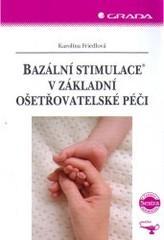 Obálka knihy Bazální stimulace v základní ošetřovatelské péči - ,