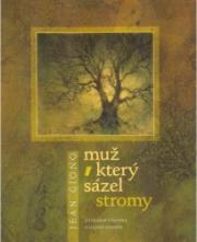 Obálka knihy Muž, který sázel stromy - ,