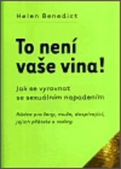 Obálka knihy To není vaše vina!  - One women press, 2003