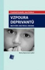 Obálka knihy Vzpoura deprivantů : nestvůry, nástroje, obrana - Galén, 2006