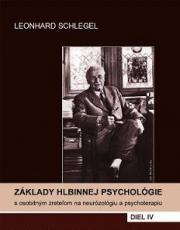 Obálka knihy Základy hlbinnej psychológie s osobitým zreteľom na neurózológiu a psychoterapiu. Diel 4  - Vydavateľstvo-F , 2006