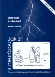 Obálka knihy Jak žít s neurózou : o neurotických poruchách a jejich zvládání - Triton, 2006