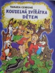 Obálka knihy Kouzelná zvířátka dětem - ,